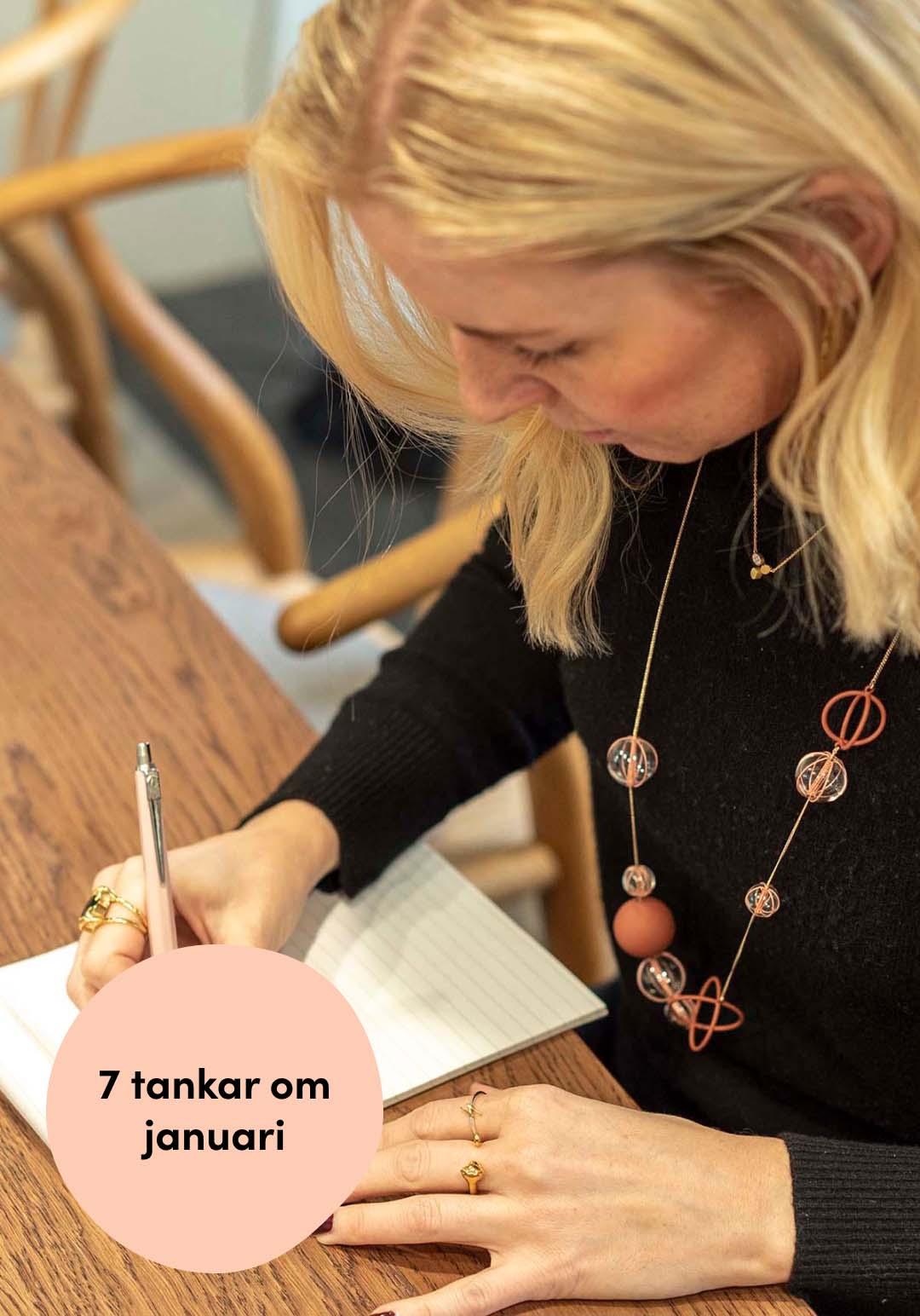 Pernilla Axelsson skriver 7 tankar om januari